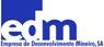 edm - Empresa de Desenvolvimento Mineiro, SA